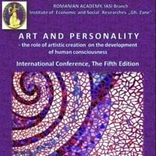"""ART AND PERSONALITY - the role of artistic creation on the development of human consciousness"""