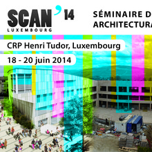 Séminaire de Conception Architecturale Numérique SCAN'14