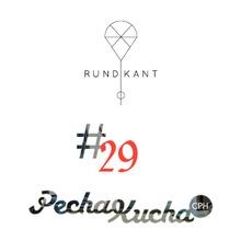 Pecha Kucha CPH #29