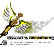 Dissolving Dispersion: A Seminar to Unleash and Integrate Critical Thinking and Clinical Reasoning of Nurses and Allied Health Practitioners