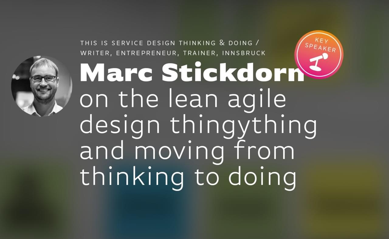 Key Talk 5: Marc Stickdorn (Author SD Doing) image