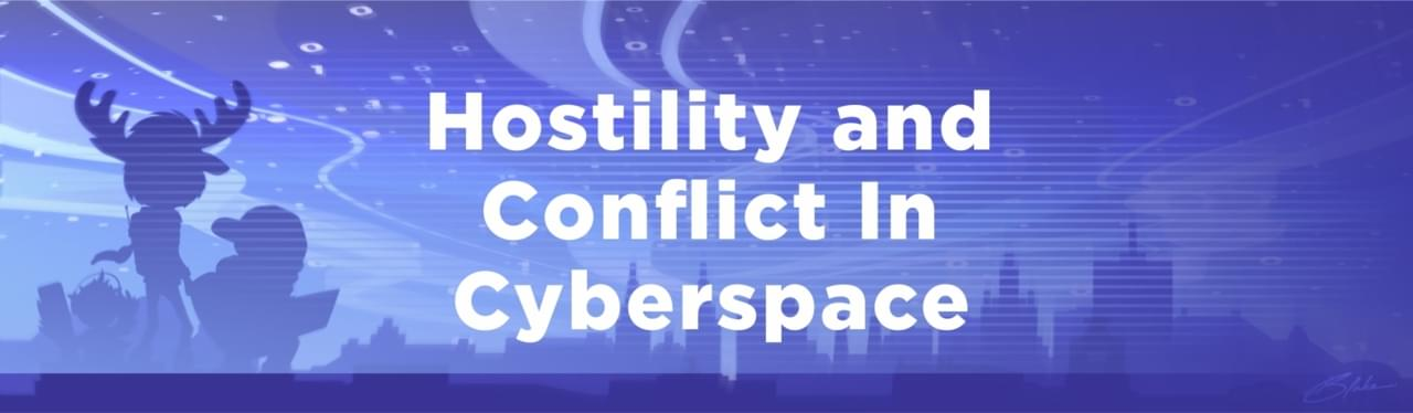 Hostility and Conflict In Cyberspace image